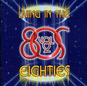 Living In The Eighties Volume Two (1998)
