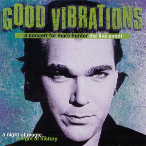 Good Vibrations – A Concert For Marc Hunter (1998)