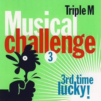 Triple M Musical Challenge 3  (2002)