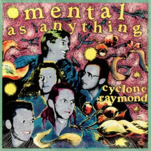 mental_as_anything_-_cyclone_raymond