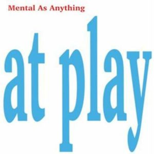 Mental-as-Anything-At-Play-CARD-SLEEVE-CD