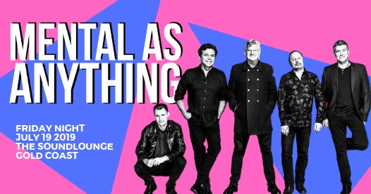 Mental As Anything – Live at Soundlounge